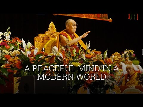 Public Talk by His Holiness the Dalai Lama - A peaceful Mind in a Modern World