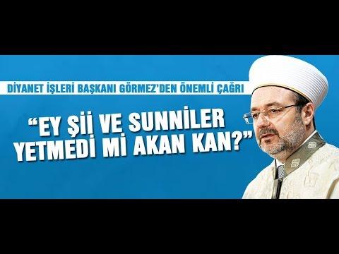 Mehmet Görmez'den mezhepçilik uyarısı