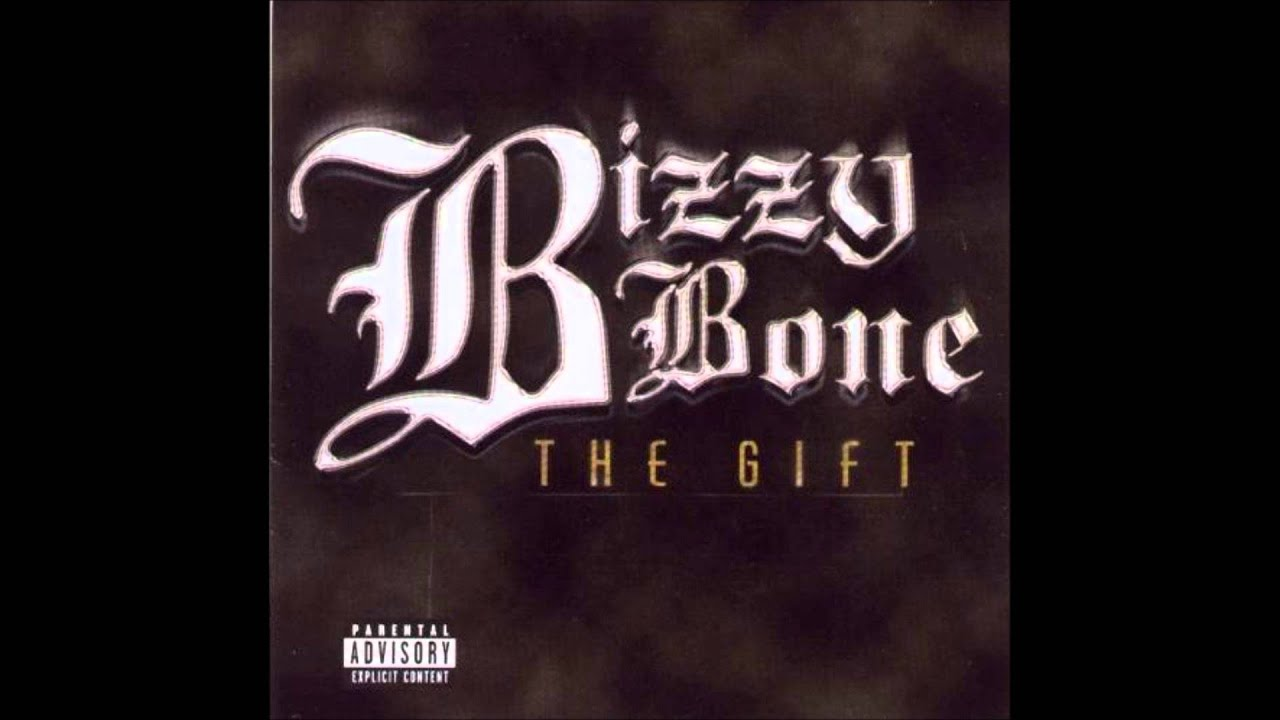 BIZZY BONE - THE GIFT ALBUM LYRICS