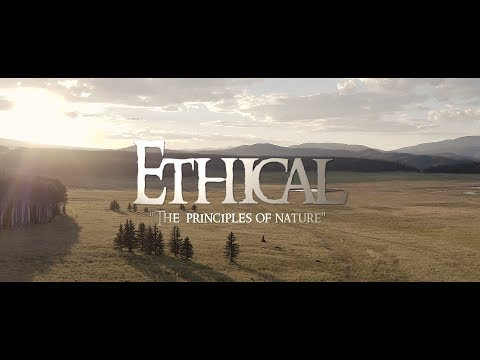 "Ethical - "" The Principles of Nature """