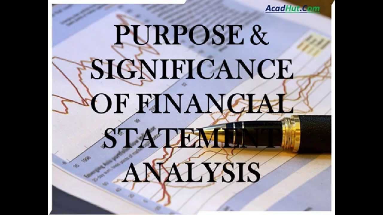 Financial analysis is what is the purpose of financial analysis 39