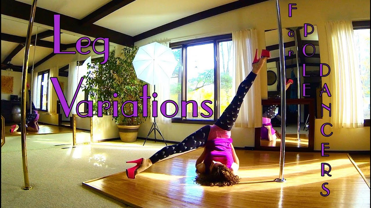 Leg Variations Tutorial : Beginner Pole Dance Lesson - YouTube