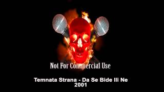 Temnata Strana (Ago) - Da Se Bide Ili Ne (2001)