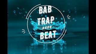 Trap Beat (By.BaB Beats) New 2018