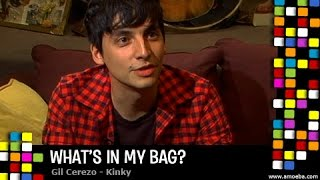 Gil Cerezo (Kinky) - What's In My Bag?