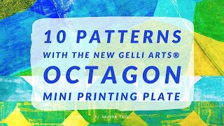 Create 10 Continuous Patterns With The Octagon Mini Plate from Gelli Arts® by Marsha Valk