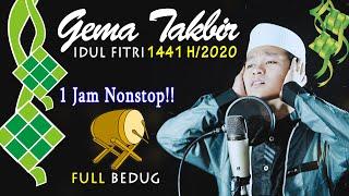Gema Takbir Idul Fitri 2020 - 1 Jam Nonstop! Full Bedug