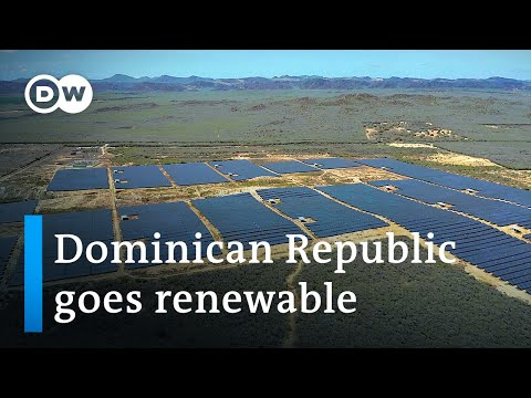 Dominican Republic - Radical energy transition   Global Ideas