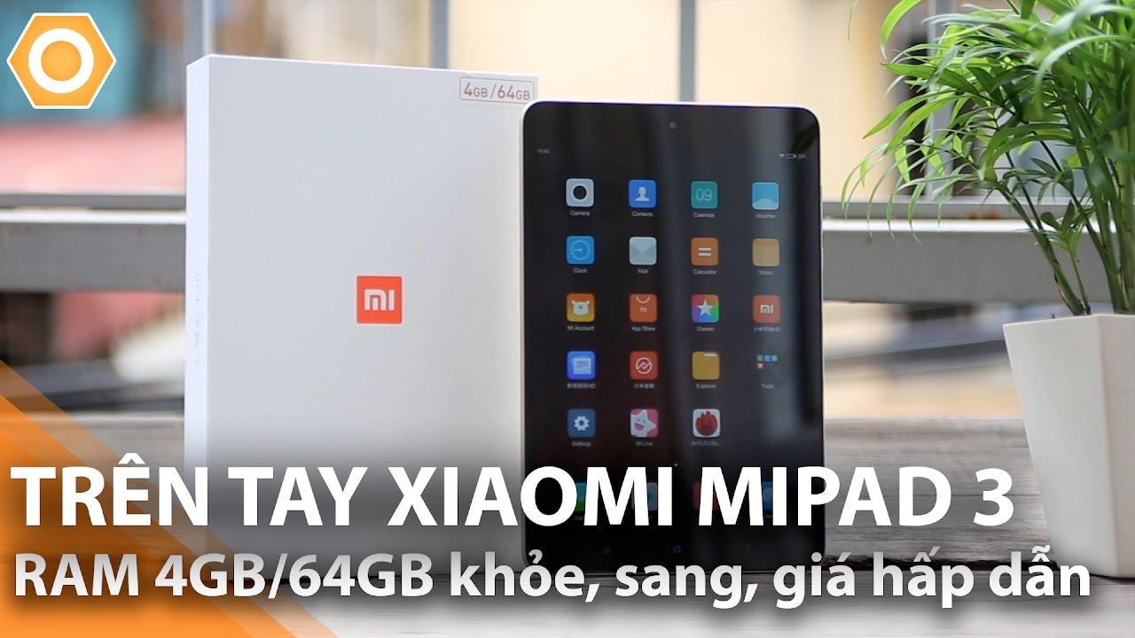 Trên tay Xiaomi Mi Pad 3: RAM 4GB/64GB khỏe, sang, pin trâu giá hấp dẫn