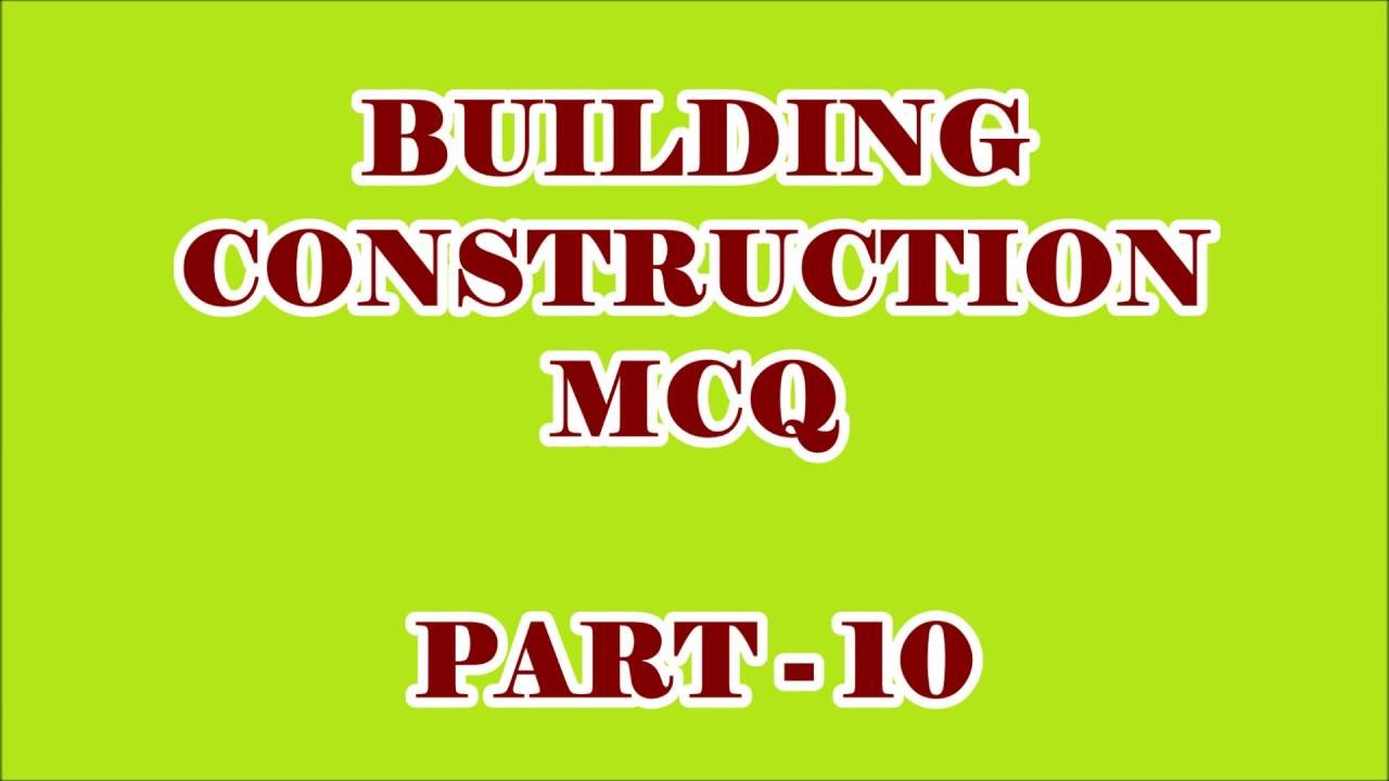 Building construction 20 objective questions and answers part building construction 20 objective questions and answers part 10 altavistaventures Gallery