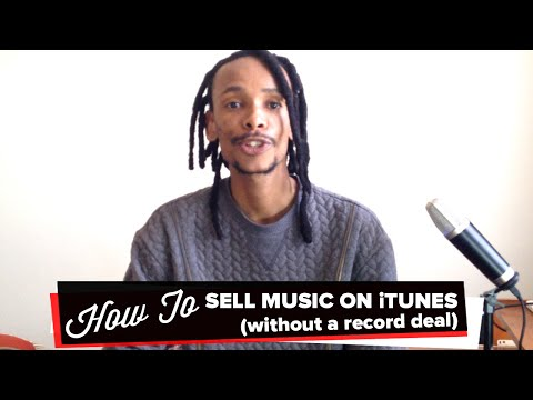 How To Sell Your Music On iTunes & Other Digital Platforms (without a record deal)