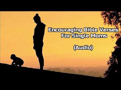 Encouraging Bible Verses For Single Moms (Audio)