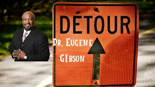 Part II-Whatcha Waiting For-Dr. Eugene Gibson(Detours)
