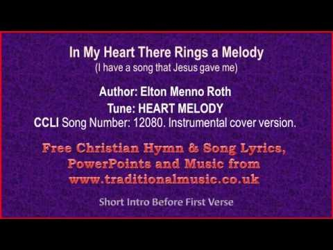 In My Heart There Rings a Melody - Hymn Lyrics & Music