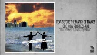 Fear Before the March of Flames - What Happens In Vegas Stays in Vegas (2004)
