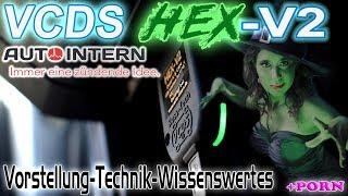 VCDS HEXV2   Vorstellung Technik Wissenswertes