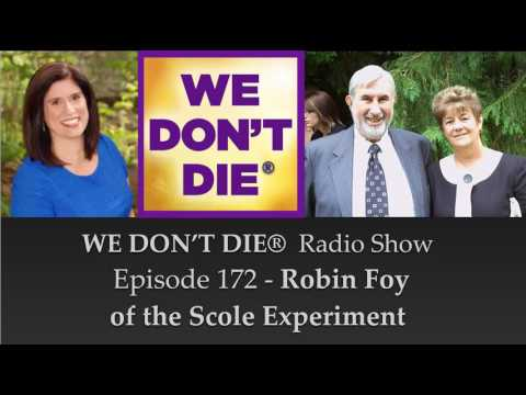 172  Robin Foy of the Scole Experiment on We Don't Die Radio Show