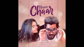 Naina Chaar (Neeti Mohan, Altamash Faridi) Mp3 Song Download