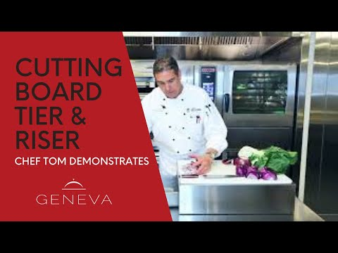 Chef Tom Demonstrates the Geneva Chef Cutting Board Tier & Riser