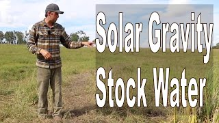 Solar & Gravity Powered Livestock Watering and Flood Irrigation