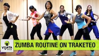 Zumba Routine on Traketeo | Zumba Dance for Beginners | Choreographed by Vijaya Tupurani