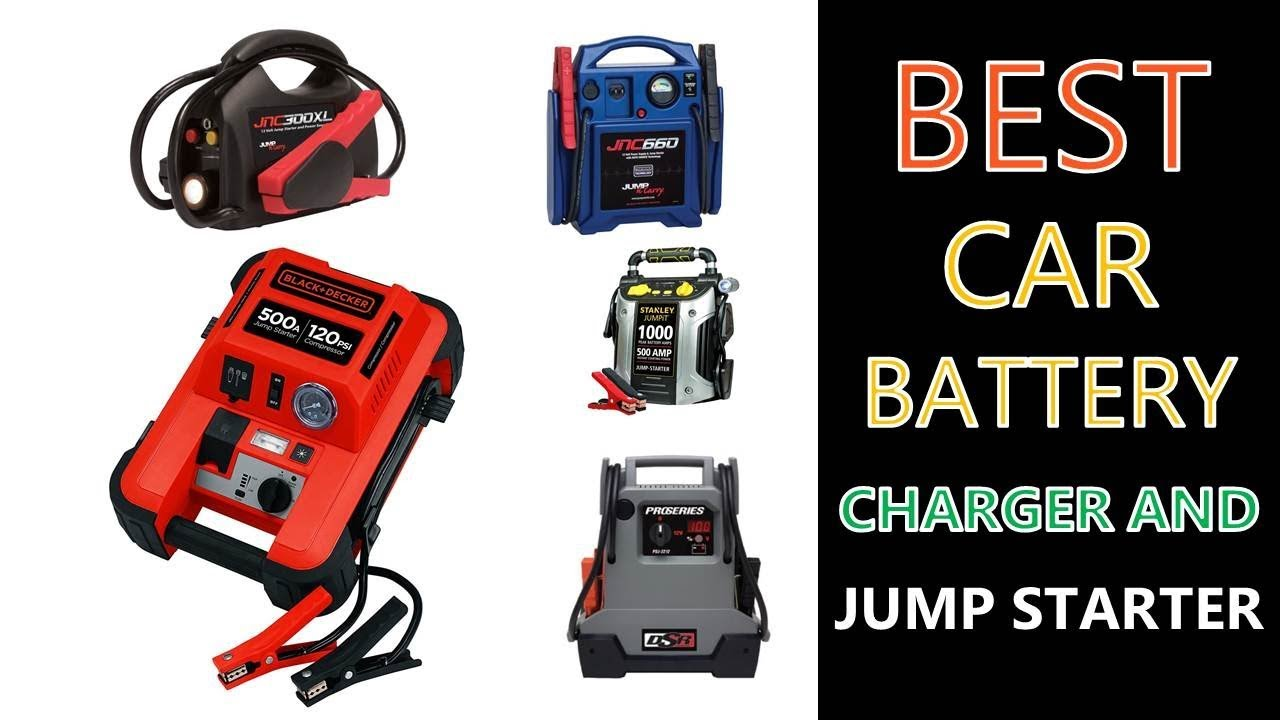 Best Car Battery Charger And Jump Starter 2019