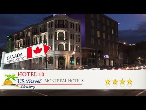 Hotel 10 - Montréal Hotels, Canada