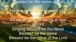 Don Moen - Blessed Be The Name of The Lord [Lyrics]
