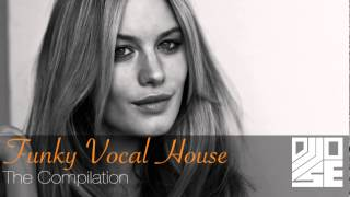 Best Funky Vocal House Compilation - Mixed by Jose Castellanos