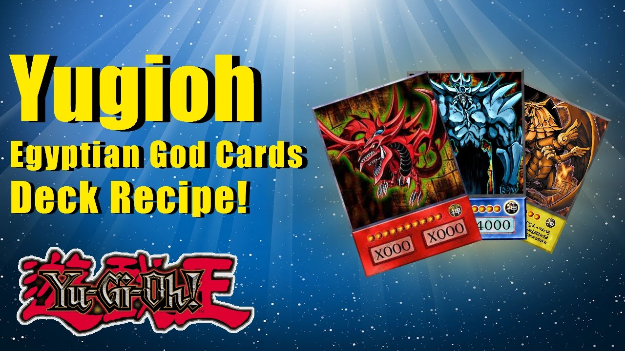 Yugioh Legacy of the Duelist Egyptian God cards Deck Recipe!