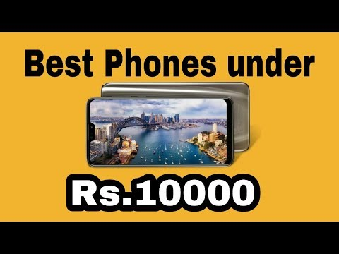 Top 5 Phones Under Rs.10000 May 2019