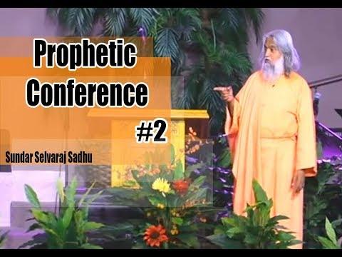 Sundar Selvaraj Sadhu October 26, 2017 ★ Prophetic Conference #2 ★ sundar selvaraj prophecy