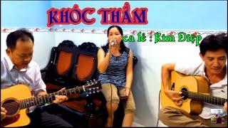 Khóc Thầm * st Lam Phương * guitar lâm_Thông * Trình bày ca lẻ Kim Điệp