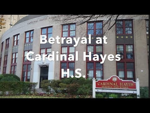 Betrayal at Cardinal Hayes High School