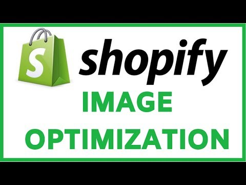 Shopify Image Optimization Tutorial (Compression, SEO Alt Tags, Visual Editing)