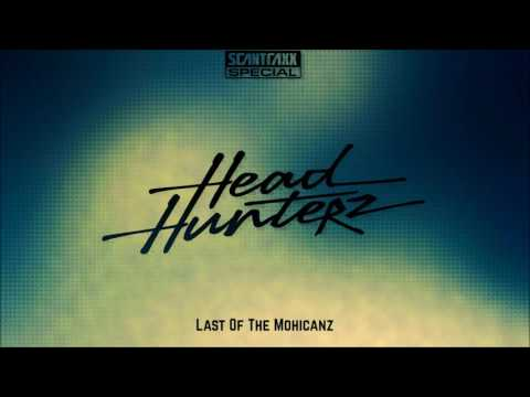 HEADHUNTERZ - Last Of The Mohicanz |HD+HQ|