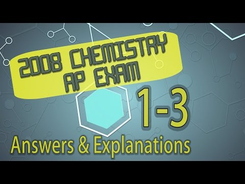 Chemistry Test Prep 2008 AP Chemistry Questions 1 3 Answers