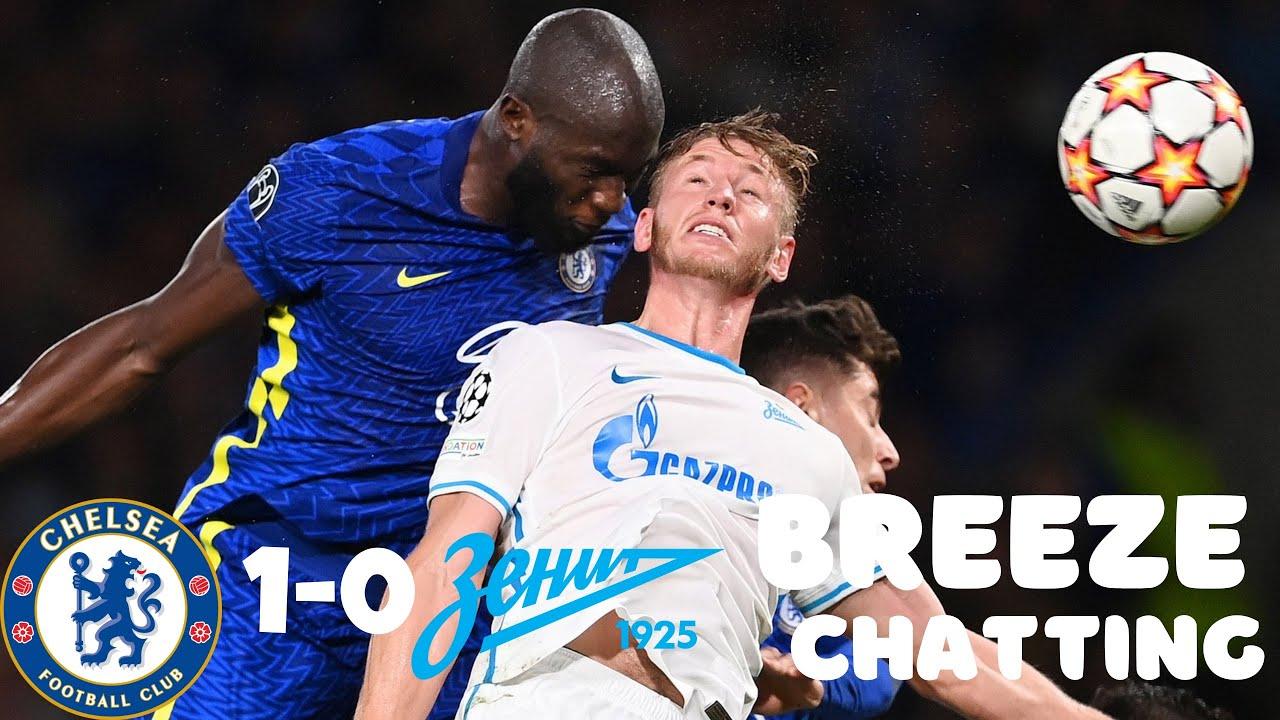 Chelsea 1-0 Zenit   Lukaku grabs another UCL WINNER    Hakim Ziyech & Mason Mount weren't great…