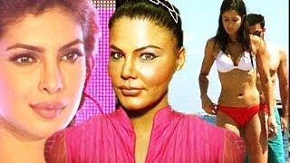 vuclip Rakhi Sawant comments on Katrina Kaif's Bikini Pictures, Priyanka Chopra, Salman Khan & others