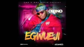 Gambar cover Oseino - Egwueji #Zanku (Audio)