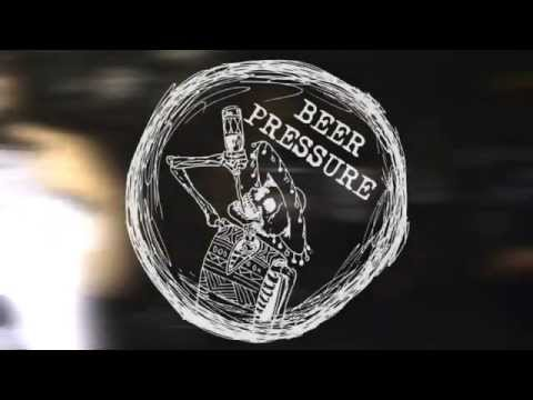 BEER PRESSURE - Take Bitches Down