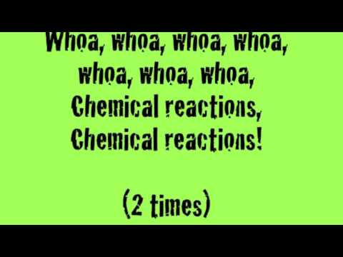 Chemical Reactions Song