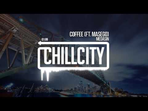 MEDASIN - Coffee (Ft. Masego)