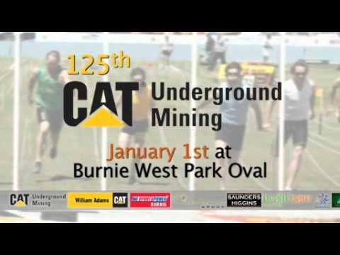 2012 - CAT UNDERGROUND MINING - BURNIE NEW YEAR'S DAY SPORTS CARNIVAL