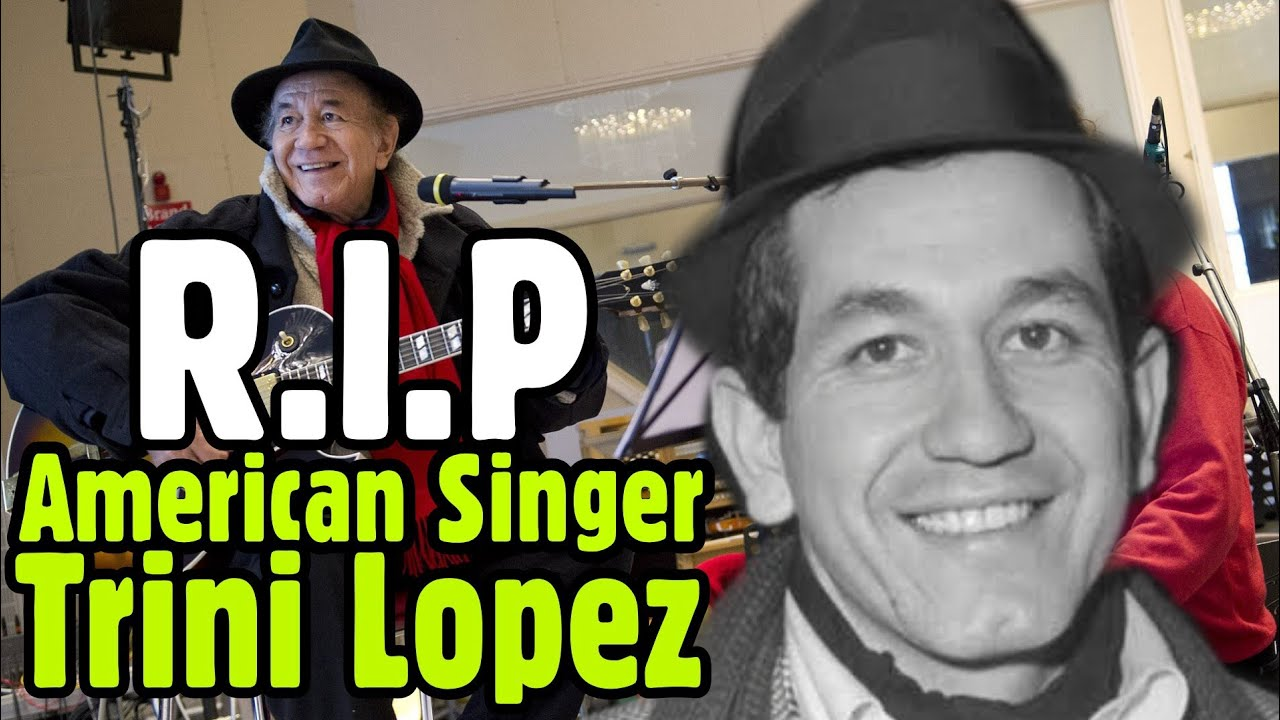 Trini Lopez, Singing Star Who Mixed Musical Styles, Dies at 83