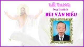 Lễ tang ông Đaminh Bùi Văn Hiếu (P2)