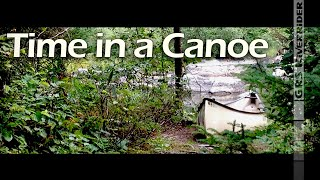 Time In A Canoe   a short film in the Canadian wilderness
