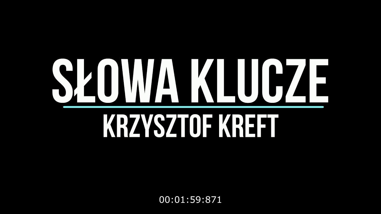 Krzysztof Kreft - Słowa Klucze (Official Audio)