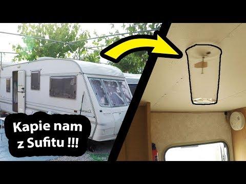 Kap, Kap, Kap - Woda na Suficie !!!  - Przeciek w Przyczepie Kempingowej (Vlog #221)