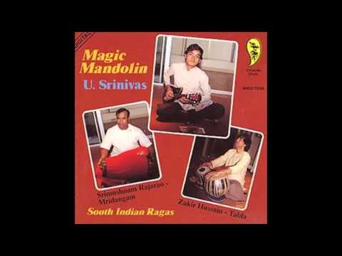 U Srinivas - Magic Mandolin - South Indian Ragas